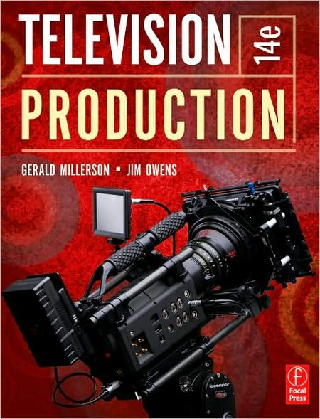 Television Production, Fourteenth Edition free download