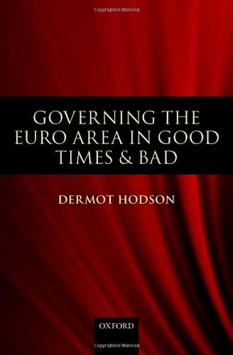 Governing the Euro Area in Good Times and Bad free download