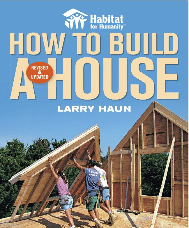 Habitat For Humanity Book How To Build A House