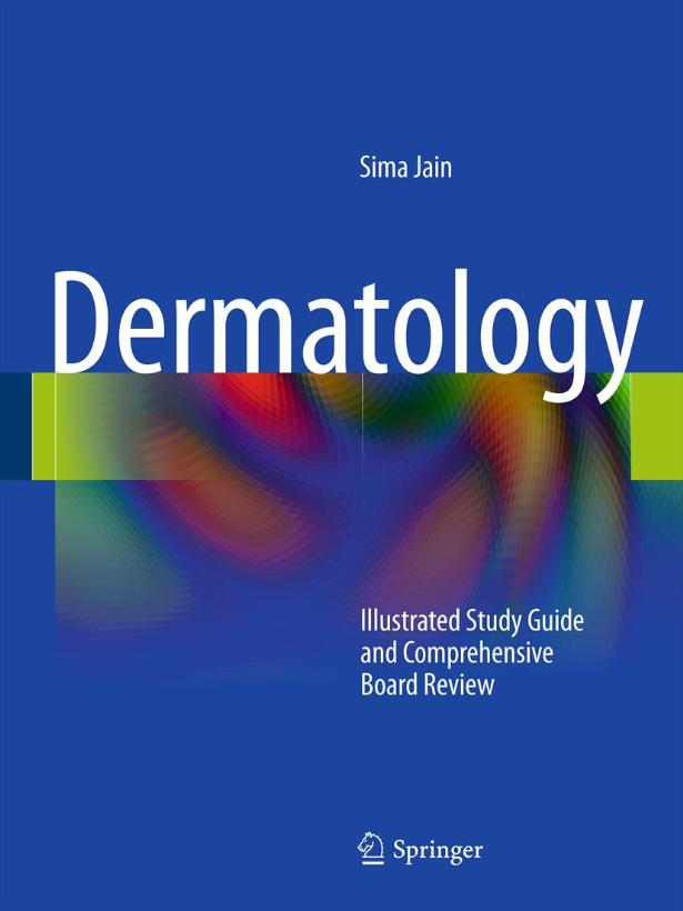 Dermatology: Illustrated Study Guide and Comprehensive Board Review download dree
