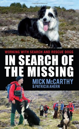 In Search of the Missing: Working with Search and Rescue Dogs free download