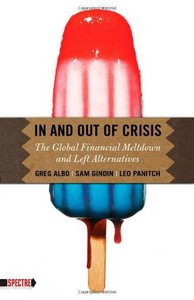 In and Out of Crisis: The Global Financial Meltdown and Left Alternatives free download