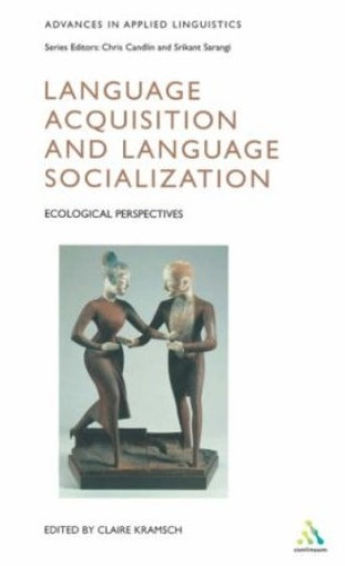 Language Acquisition and Language Socialization: Ecological Perspectives free download