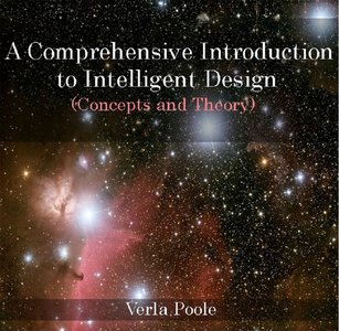 A Comprehensive Introduction To Intelligent Design (Concepts And Theory) free download