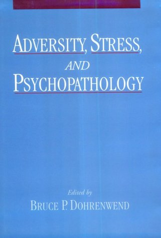Adversity, Stress, and Psychopathology free download