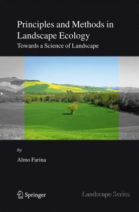Principles and Methods in Landscape Ecology: Towards a Science of the Landscape free download