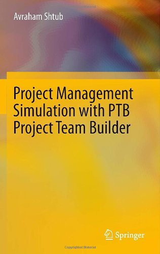 Project Management Simulation with PTB Project Team Builder free download