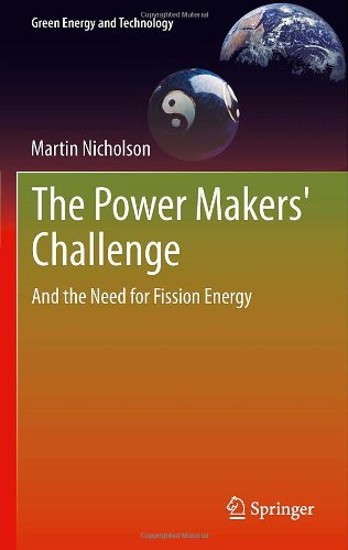 The Power Makers' Challenge: And the Need for Fission Energy free download