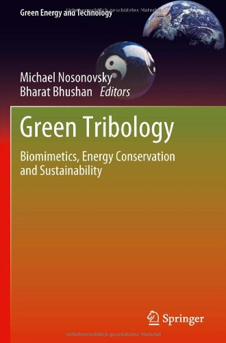 Green Tribology: Biomimetics, Energy Conservation and Sustainability free download