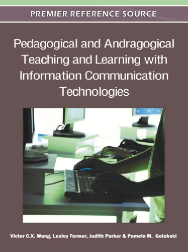 Pedagogical and Andragogical Teaching and Learning with Information Communication Technologies free download