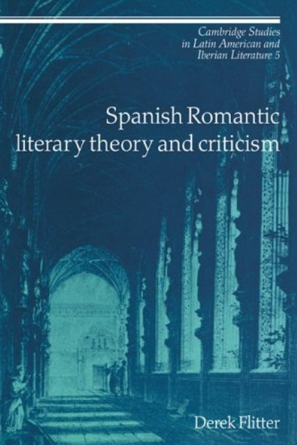 Spanish Romantic Literary Theory and Criticism free download