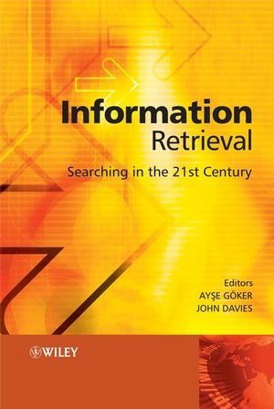 Information Retrieval: Searching in the 21st Century free download