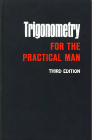 Trigonometry for the practical man by James Edgar Thompson free download