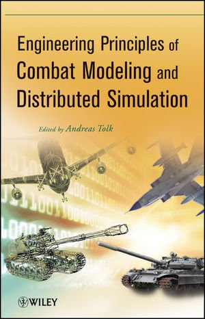 Engineering Principles of Combat Modeling and Distributed Simulation free download