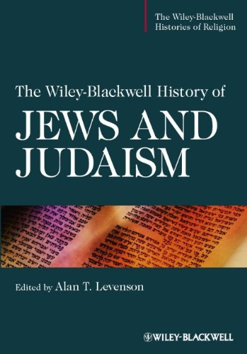 The Wiley-Blackwell History of Jews and Judaism free download