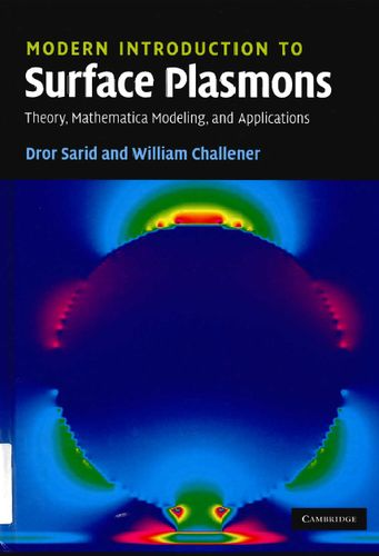 Modern Introduction to Surface Plasmons: Theory, Mathematica Modeling, and Applications free download