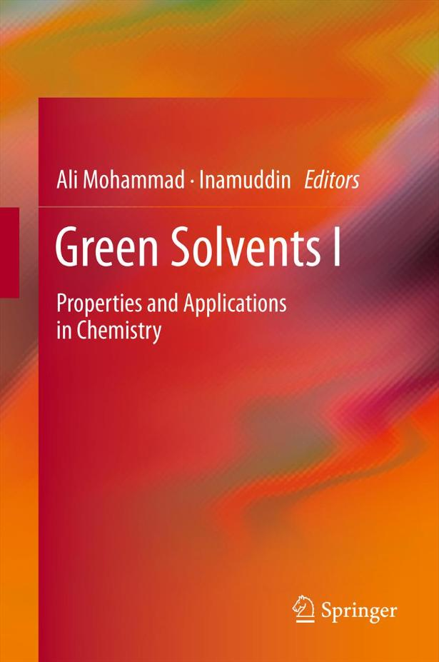Green Solvents I: Properties and Applications in Chemistry free download