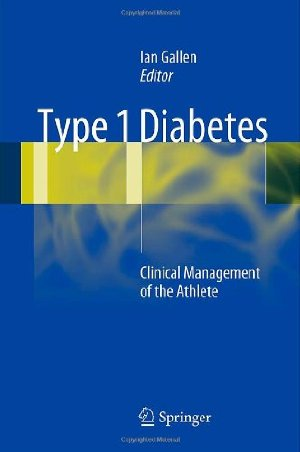 Type 1 Diabetes: Clinical Management of the Athlete free download