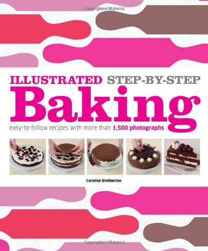 Illustrated Step-by-Step Baking free download