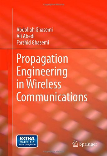 Propagation Engineering in Wireless Communications free download