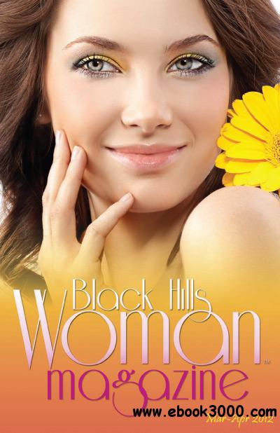 Black Hills Woman - March/April 2012 free download