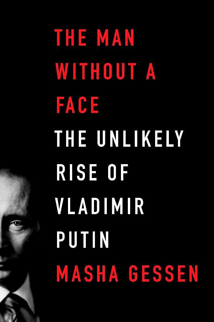 The Man Without a Face: The Unlikely Rise of Vladimir Putin free download