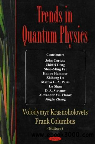 Trends in Quantum PhysicsTrends in Quantum Physics free download