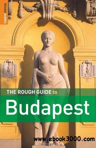 The Rough Guide to Budapest, 4 edition free download