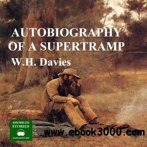 The Autobiography of a Supertramp free download