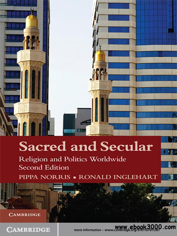 Sacred and Secular: Religion and Politics Worldwide free download