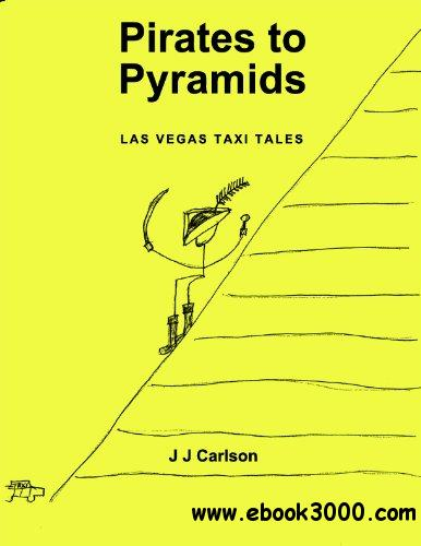 Pirates to Pyramids: Las Vegas Taxi Tales free download
