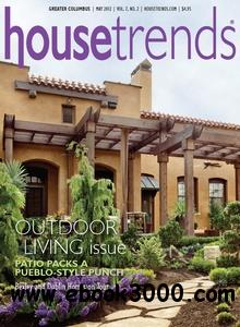 Housetrends Greater Columbus - May 2012 free download