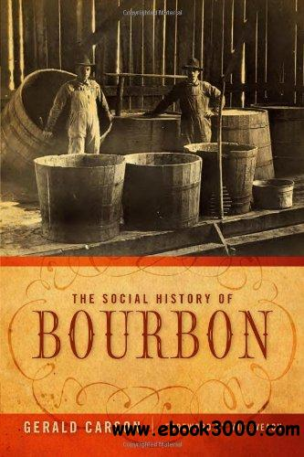 The Social History of Bourbon free download
