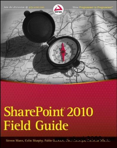 SharePoint 2010 Field Guide free download