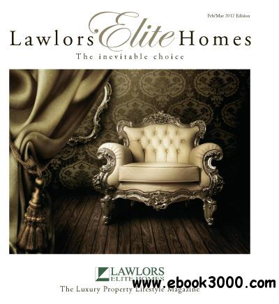 Lawlors Elite Homes - February/March 2012 free download