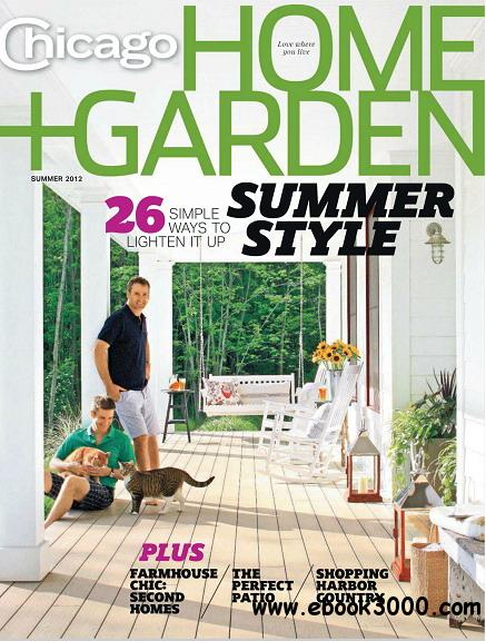 Chicago Home Garden Magazine Summer 2012 Free Ebooks