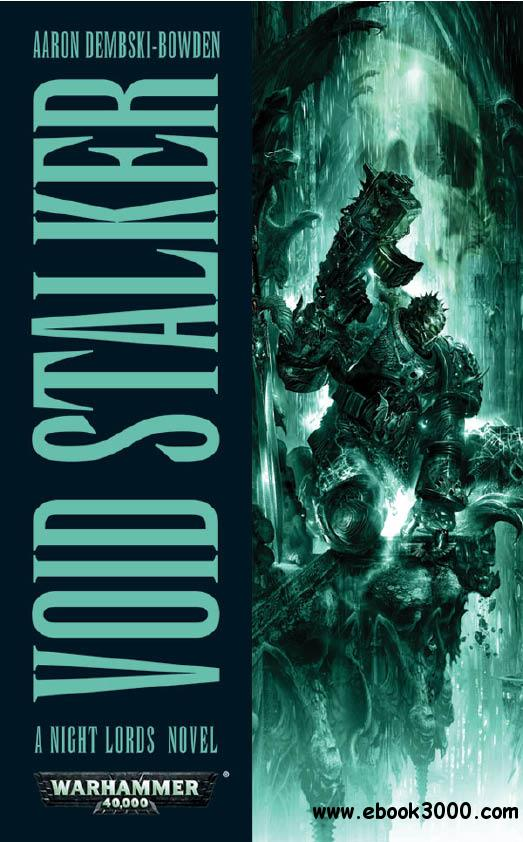 Aaron Dembski-Bowden - Void Stalker (Night Lords, Book 3) free download