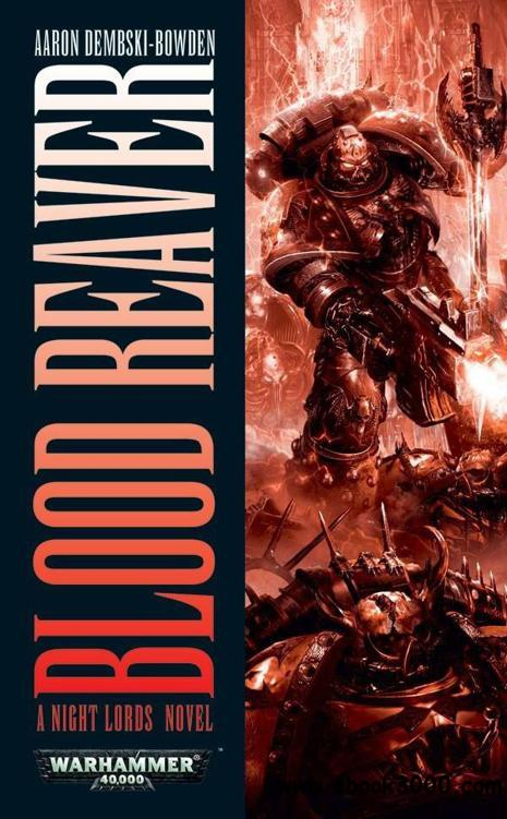 Aaron Dembski-Bowden - Blood Reaver (Night Lords, Book 2) free download