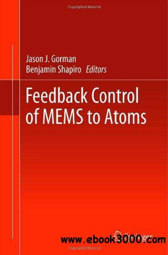 Feedback Control of MEMS to Atoms free download