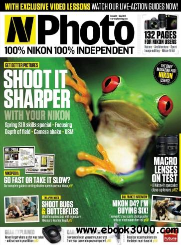 N-Photo: the Nikon magazine - May 2012 free download