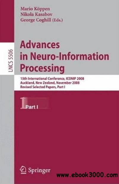 Advances in Neuro-Information Processing (Part I) free download