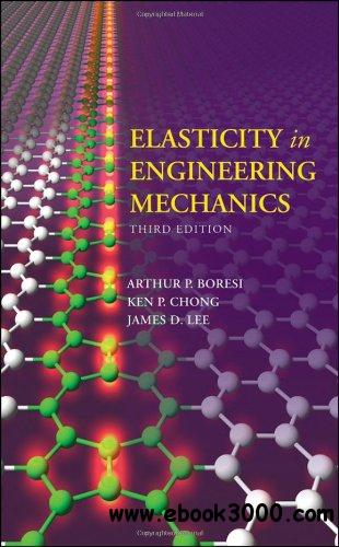 Elasticity in Engineering Mechanics free download