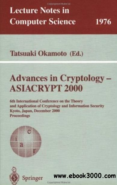 Advances in Cryptology - ASIACRYPT 2000 free download