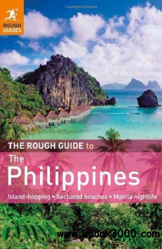 The Rough Guide to the Philippines, 3rd edition free download