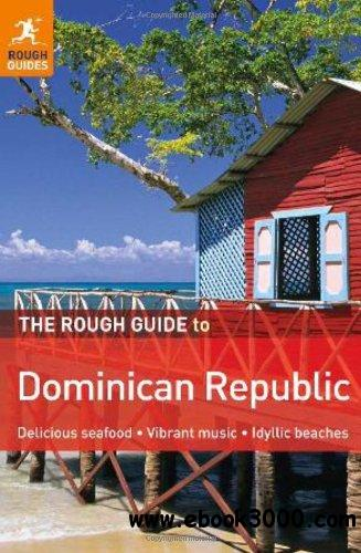 The Rough Guide to Dominican Republic, 5 edition free download