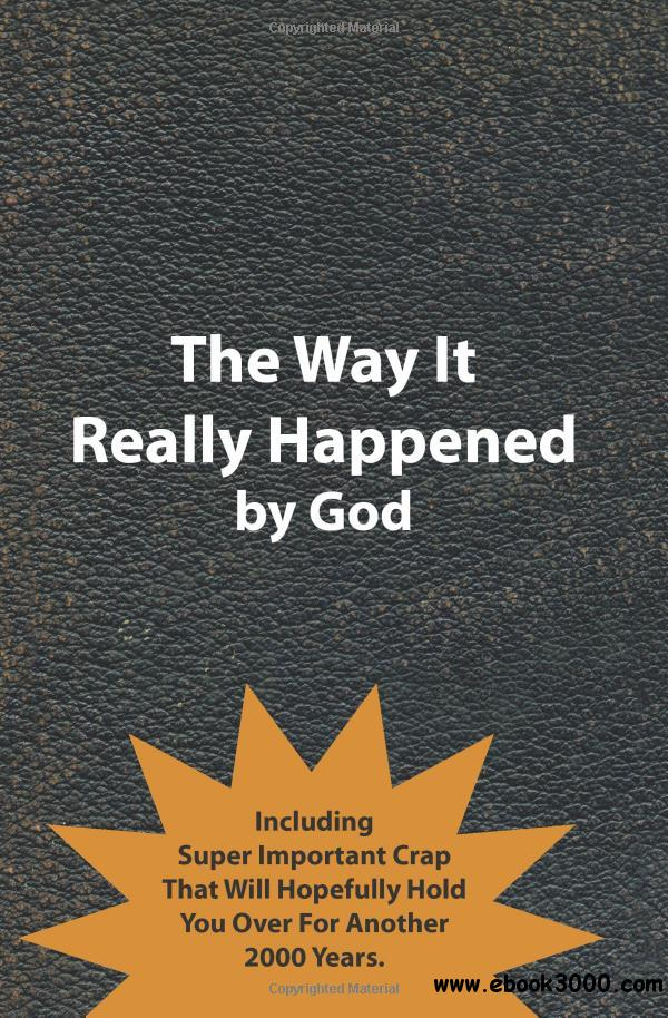 The Way It Really Happened free download