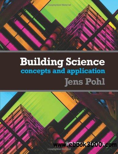 Building Science: Concepts and Application free download