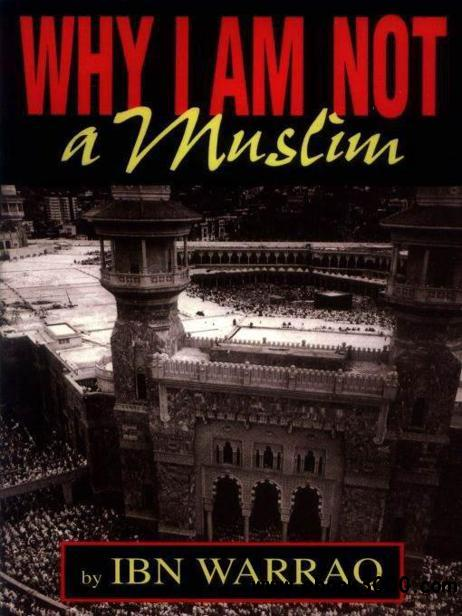Why I Am Not a Muslim free download