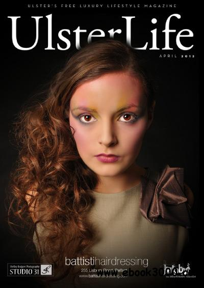 Ulster Life - April 2012 free download