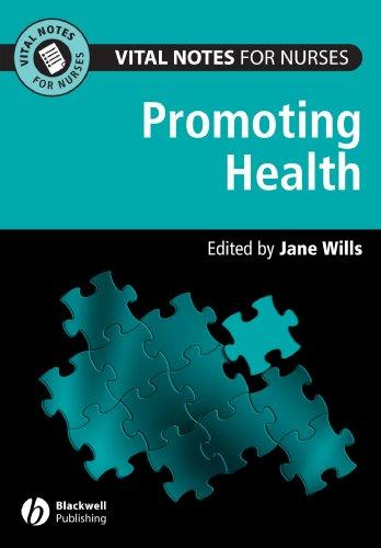 Promoting Health (Vital Notes for Nurses) free download